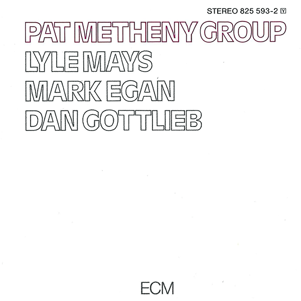 Debut album, Pat Metheny Group.  Album image cover © respective owner